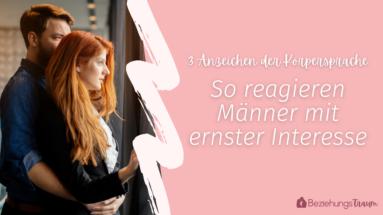 Cover - Wie reagieren Männer wenn ihnen eine Frau gefällt?