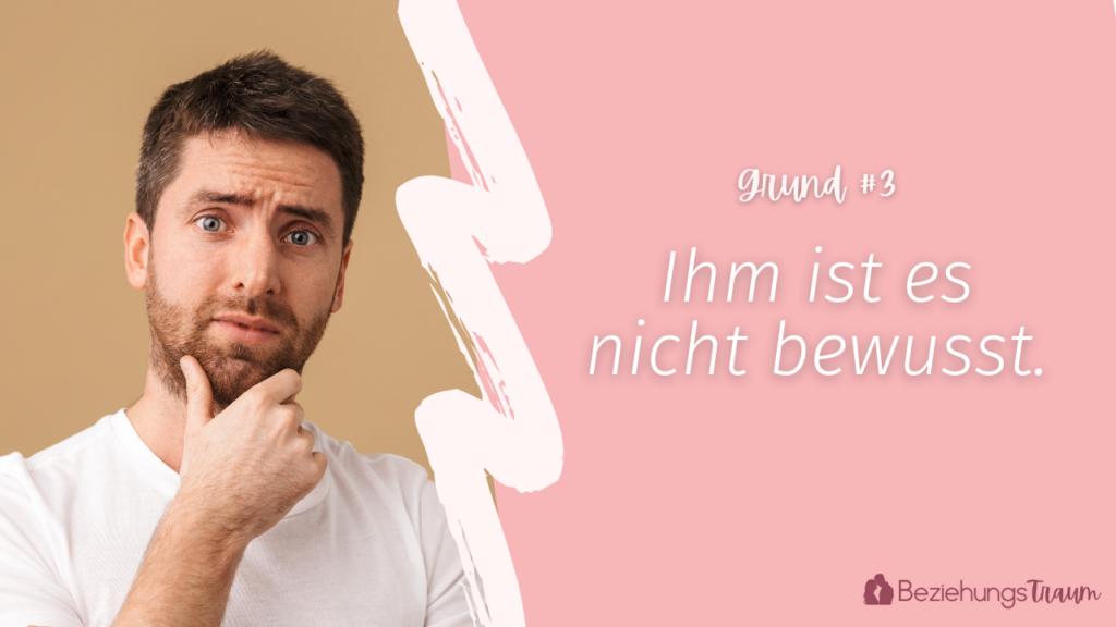 3. Grund - Wenn ein Mann eine Frau absichtlich ignoriert